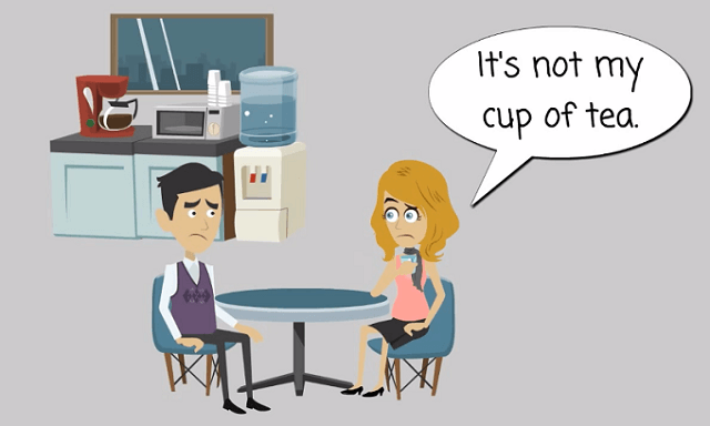 my cup of tea nghĩa là gì